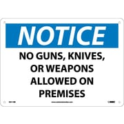 Notice, No Guns, Knives Or Weapons Allowed On Premises, 10X14, Rigid Plastic