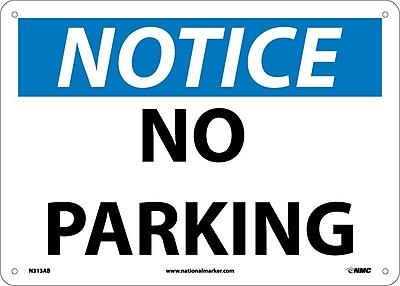 Notice, No Parking, 10X14, .040 Aluminum
