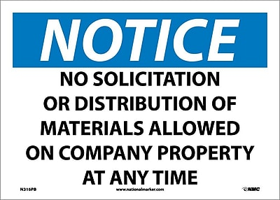 Notice, No Solicitation Or Distribution Of Materials Allowed On Company Property At Any Time, 10X14, Adhesive Vinyl