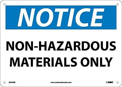 Notice, Non-Hazardous Materials Only, 10X14, Rigid Plastic