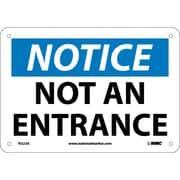 Notice, Not An Entrance, 7X10, .040 Aluminum