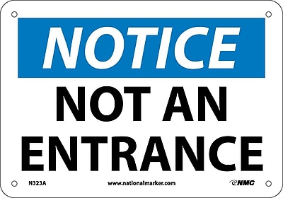Notice, Not An Entrance, 7X10, .040 Aluminum