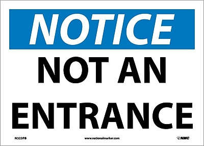 Notice, Not An Entrance, 10X14, Adhesive Vinyl