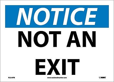 Notice, Not An Exit, 10X14, Adhesive Vinyl