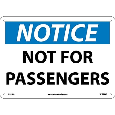 Notice, Not For Passengers, 10X14, Rigid Plastic