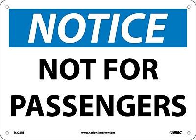 Notice, Not For Passengers, 10X14, Rigid Plastic