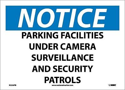Notice, Parking Facilities Under Camera Surveillance And Security Patrols, 10X14, Adhesive Vinyl