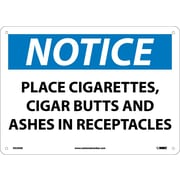 Notice, Place Cigarettes, Cigar Butts And Ashes In Receptacles, 10X14, .040 Aluminum