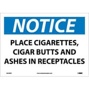 Notice, Place Cigarettes, Cigar Butts And Ashes In Receptacles, 10X14, Adhesive Vinyl