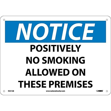 Notice, Positively No Smoking Allowed On These Premises, 10