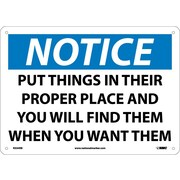 Notice, Put Things In Their Proper Place And You Will Find Them When You Want Them, 10X14, Rigid Plastic