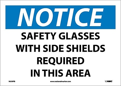 Notice, Safety Glasses With Side Shields Required In This Area, 10X14, Adhesive Vinyl