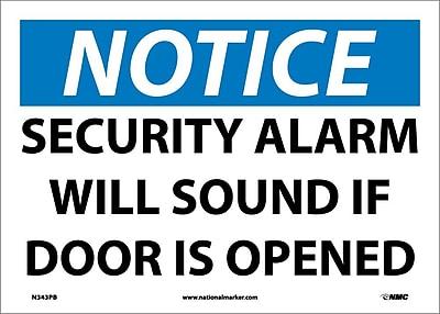 Notice, Security Alarm Will Sound If Door Is Opened, 10X14, Adhesive Vinyl