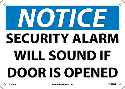 Notice, Security Alarm Will Sound If Door Is Opened, 10X14, Rigid Plastic