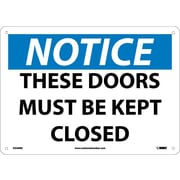 Notice, These Doors Must Be Kept Closed, 10X14, Rigid Plastic