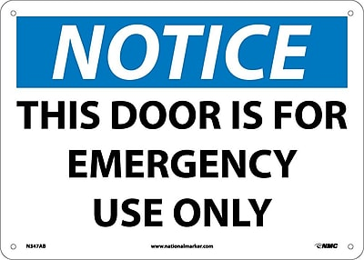 Notice, This Door Is For Emergency Use Only, 10X14, .040 Aluminum