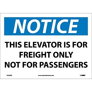 Notice, This Elevator Is for Freight Only Not for Passengers, 10