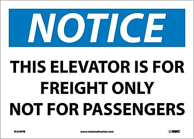 Notice, This Elevator Is For Freight Only Not For Passengers, 10X14, Adhesive Vinyl