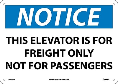 Notice, This Elevator Is For Freight Only Not For Passengers, 10X14, Rigid Plastic