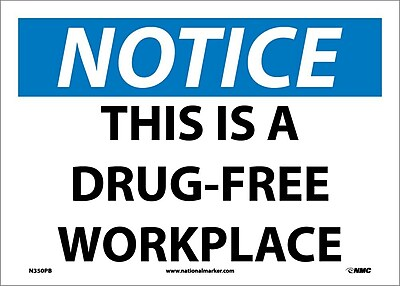 Notice, This Is A Drug-Free Workplace, 10X14, Adhesive Vinyl