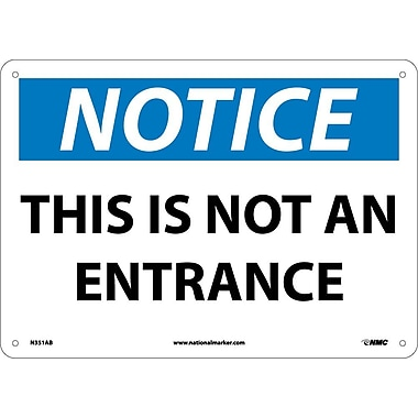 Notice, This Is Not An Entrance, 10