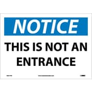 Notice, This Is Not An Entrance, 10X14, Adhesive Vinyl