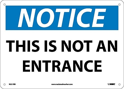 Notice, This Is Not An Entrance, 10X14, Rigid Plastic