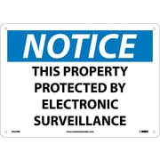 """Notice, This Property Protected By Electronic Surveillance, 10"""" x 14"""", Rigid Plastic"""