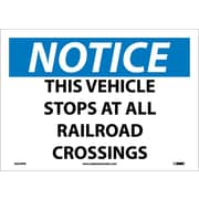 Notice, This Vehicle Stops At All Railroad Crossings, 10X14, Adhesive Vinyl