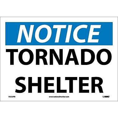 Notice, Tornado Shelter, 10X14, Adhesive Vinyl