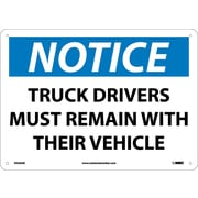 Notice, Truck Drivers Must Remain With Their Vehicle, 10X14, .040 Aluminum