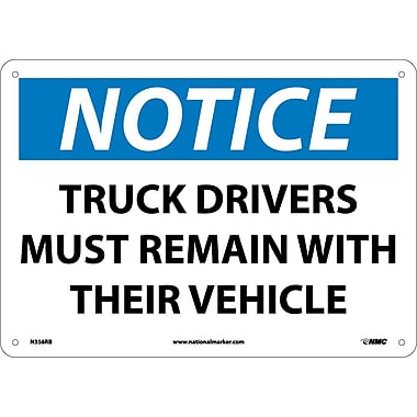 Notice, Truck Drivers Must Remain with Their Vehicle, 10