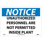 Notice, Unauthorized Personnel Are Not Permitted Inside Plant, 10X14, Adhesive Vinyl