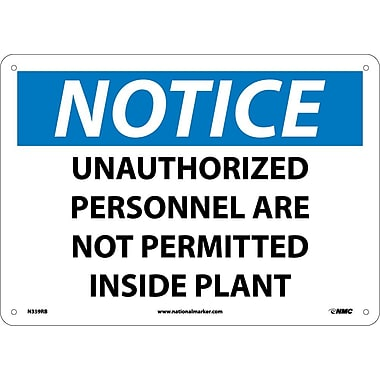 Notice, Unauthorized Personnel Are Not Permitted Inside Plant, 10