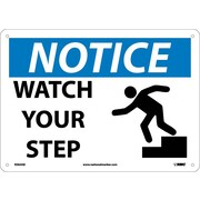 Notice, Watch Your Step, Graphic, 10X14, .040 Aluminum