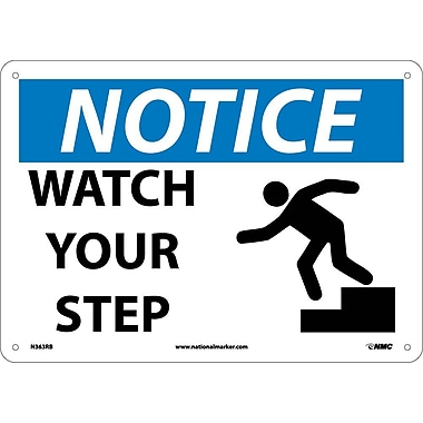 Notice, Watch Your Step, Graphic, 10X14, Rigid Plastic