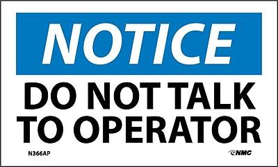 Labels - Notice, Do Not Talk To Operator, 3X5, Adhesive Vinyl, 5/Pk