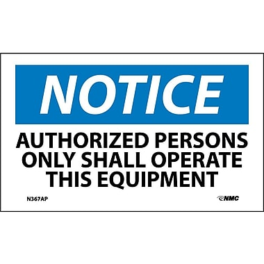 Labels Notice, Authorized Persons Only Shall Operate This Equipment, 3