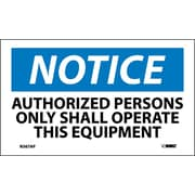 Labels - Notice, Authorized Persons Only Shall Operate This Equipment, 3X5, Adhesive Vinyl, 5/Pk