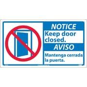 Notice, 10 X 18 Notice Keep Door Closed/Aviso (Bilingual W/Graphic), 10X18, Rigid Plastic