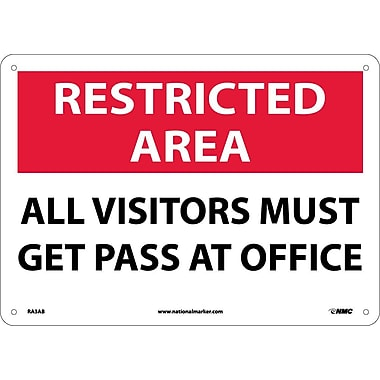 Restricted Area, All Visitors Must Get Pass At Office, 10X14, .040 Aluminum