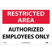 """Restricted Area, Authorized Employees Only, 10"""" x 14"""", Rigid Plastic"""