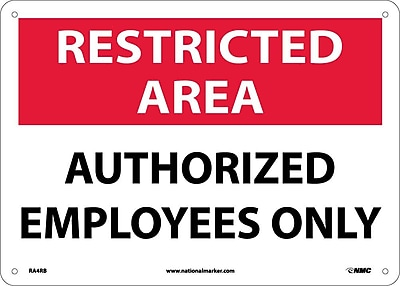 Restricted Area, Authorized Employees Only, 10X14, Rigid Plastic