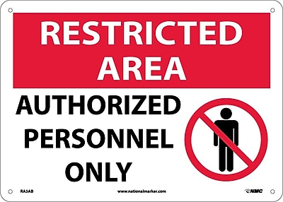 Restricted Area, Authorized Personnel Only, Graphic, 10X14, .040 Aluminum