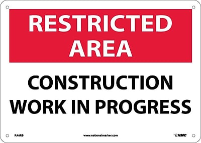 Restricted Area, Construction Work In Progress, 10X14, Rigid Plastic