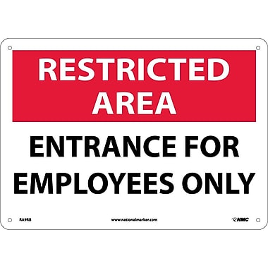« Restricted Area, Entrance for Employees Only, 10 x 14 po, plastique rigide