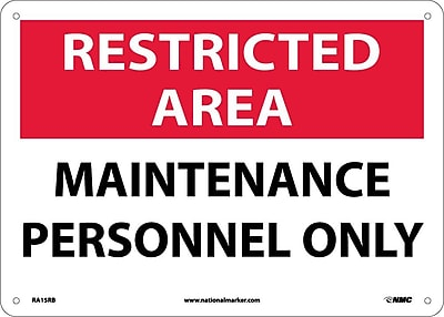 Restricted Area, Maintenance Personnel Only, 10X14, Rigid Plastic