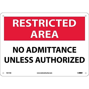 Restricted Area, No Admittance Unless Authorized, 10