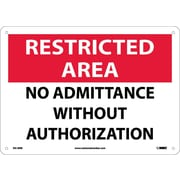 Restricted Area, No Admittance Without Authorization, 10X14, Rigid Plastic