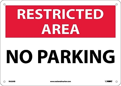 Restricted Area, No Parking, 10X14, .040 Aluminum